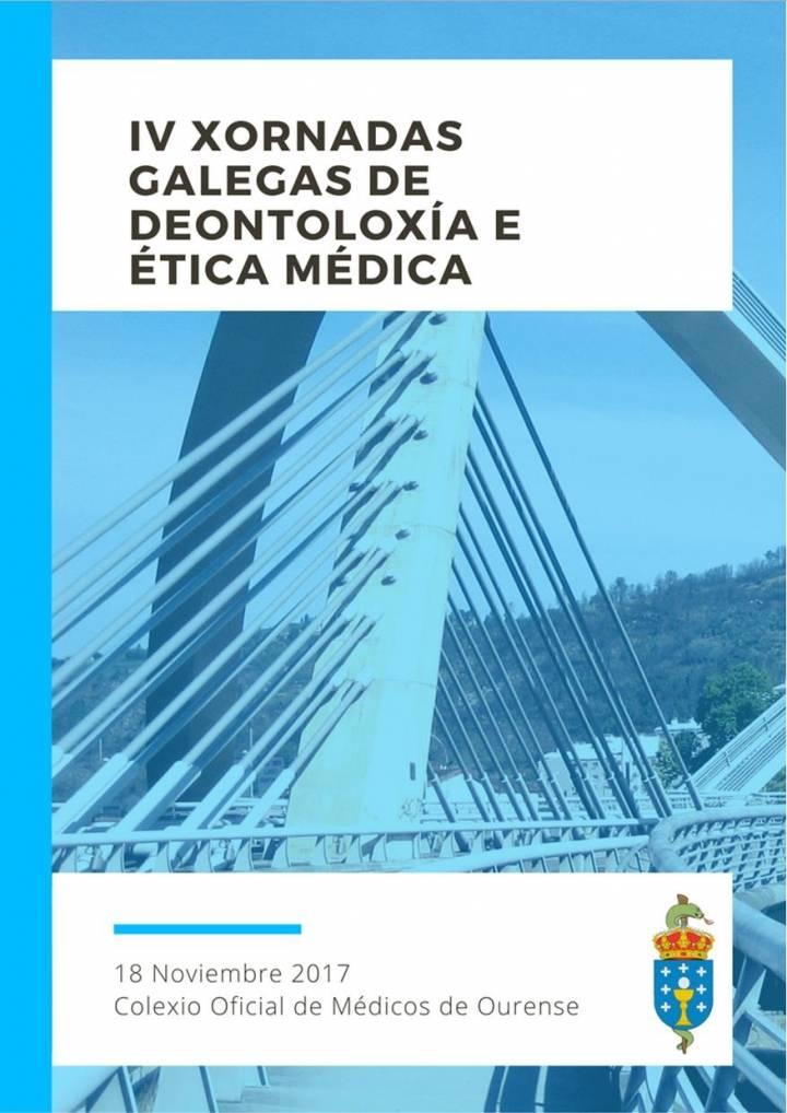 IV JORNADAS GALLEGAS DE DEONTOLOGÍA Y ÉTICA MÉDICA