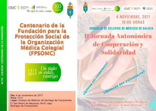Centenario de la Fundación para la Protección Social de la Organización Médica Colegial (FPSOMC) II Jornada Autonómica de Solidaridad del Consello Galego de Colexios Médicos