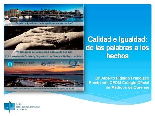 Presentación del Presidente de la Comisión Deontológica del ICOMOu al VII Congreso Sociedad Galega de Calidade 2016