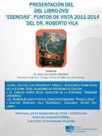 Presentación del libro-dvd ?Esencias?, puntos de vista 2011-2014 del Dr. Roberto Vila