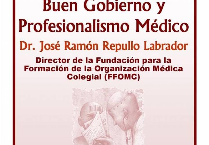 """Curso de Conocimiento y Transversalidad en Medicina: """"Buen Gobierno y Profesionalismo Médico"""""""