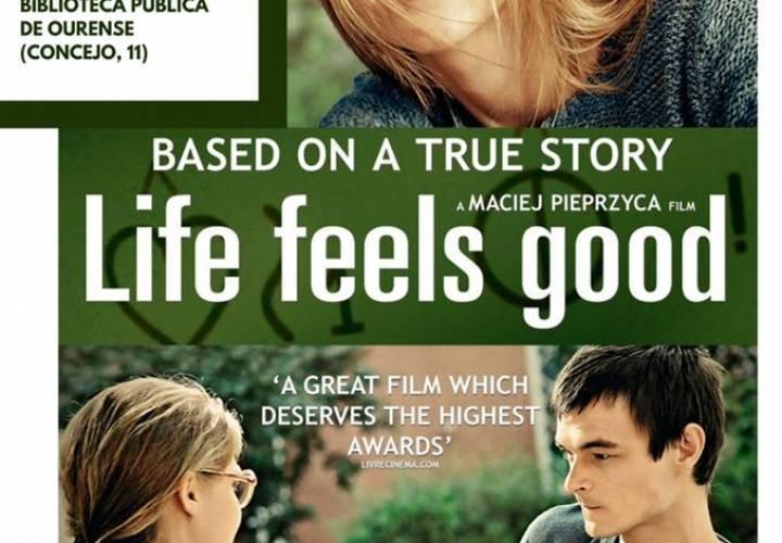 """IV CICLO DE CINE Y MEDICINA: """"LIFE FEELS GOOD"""""""