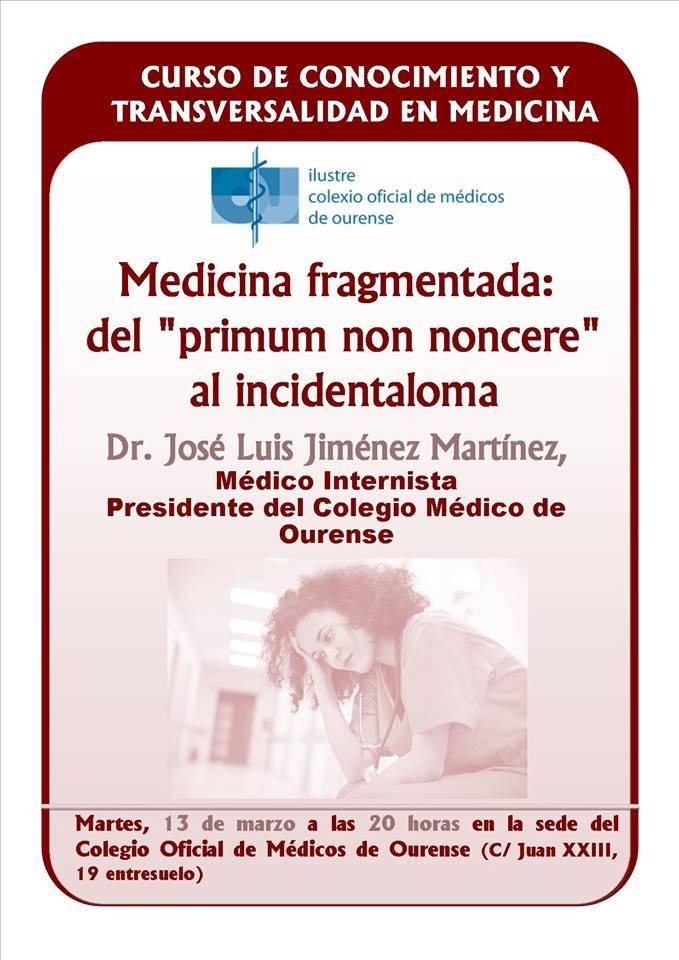 Curso de Conocimiento y Transversalidad en Medicina: Medicina fragmentada:   del