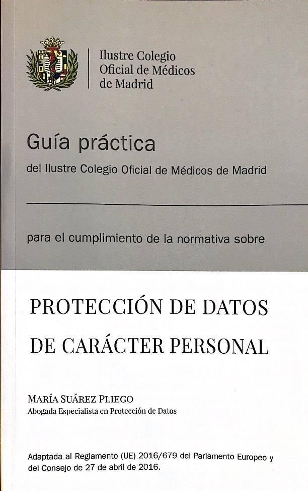 Guía Práctica del ICOM de Madrid sobre Protección de Datos de Carácter Personal