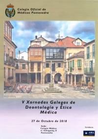 V Xornadas Galegas de Deontoloxía e Etica Médica