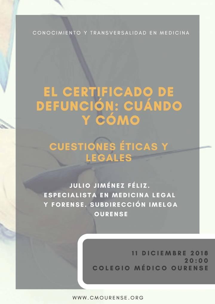 El Certificado de defunción: cuándo y cómo. Cuestiones éticas y legales.