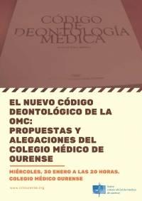 El nuevo Código Deontológico de la OMC: propuestas y alegaciones del Colegio Médico de Ourense