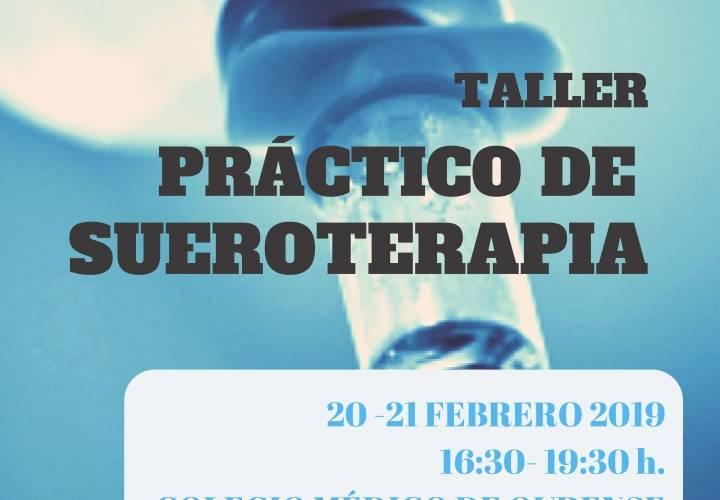 TALLER PRÁCTICO DE SUEROTERAPIA