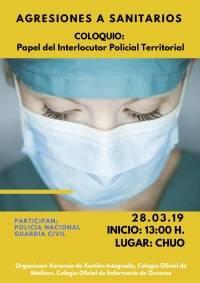 """Coloquio: """"Papel del Interlocutor Policial Territorial en las Agresiones a Médicos/as"""".CHUO"""
