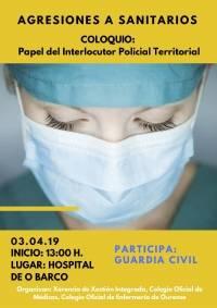 """Coloquio: """"Papel del Interlocutor Policial Territorial en las Agresiones a Médicos/as"""". O Barco de Valdeorras"""