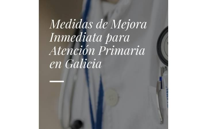 Medidas de mejora inmediata para Atención Primaria en Galicia