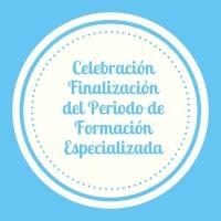 Celebración Finalización del Periodo de Formación Especializada