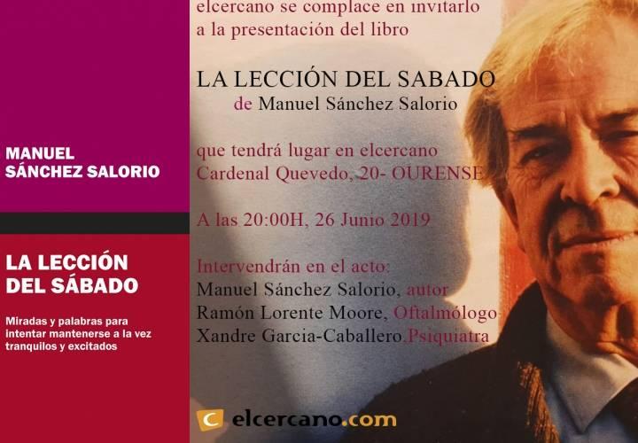 """PRESENTACIÓN DO LIBRO """"LA LECCIÓN DEL SÁBADO"""" DE MANUEL SÁNCHEZ SALORIO"""
