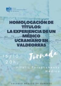 Homologación de títulos la experiencia de un médico ucraniano en Valdeorras