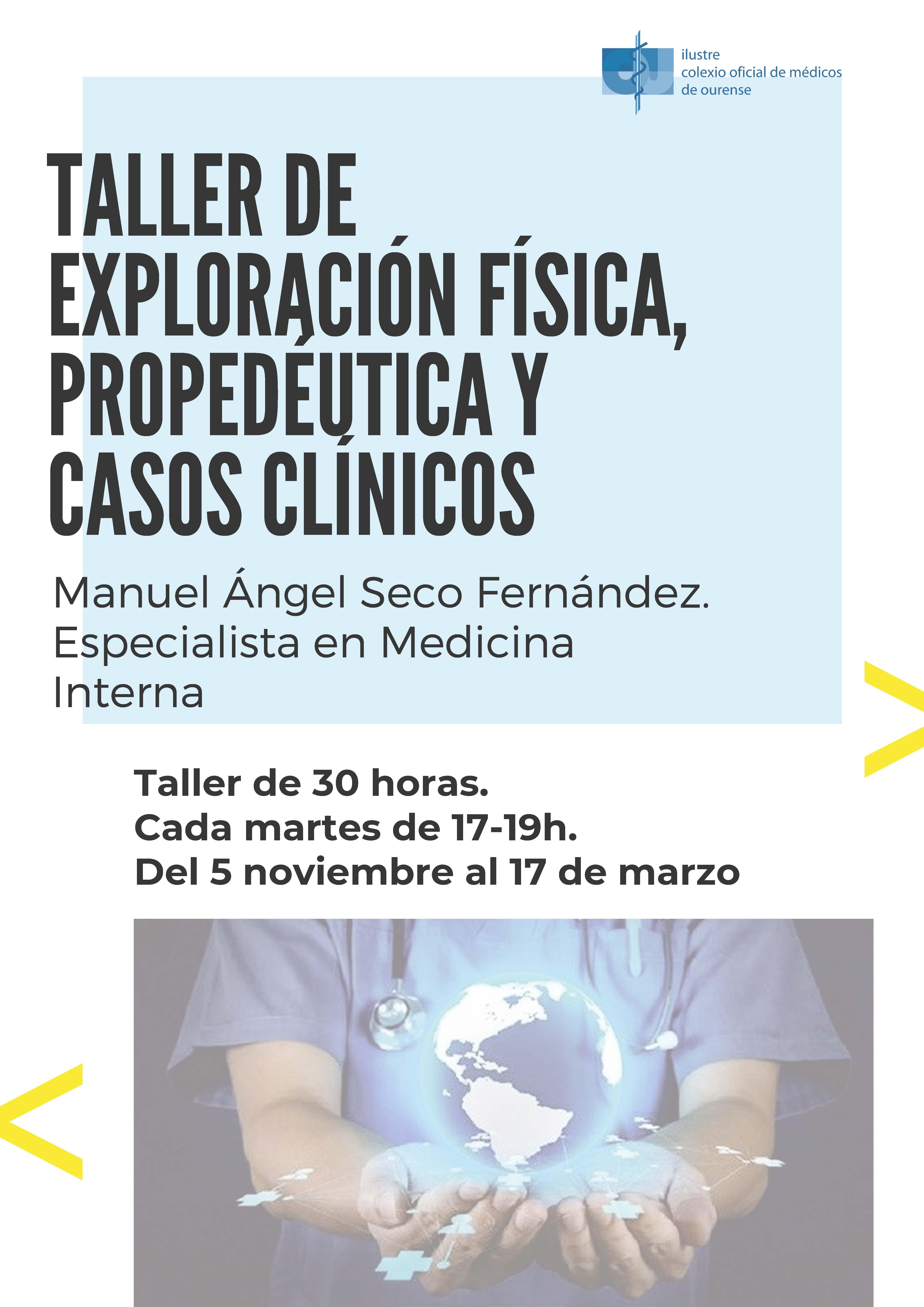 TALLER DE EXPLORACIÓN FÍSICA, PROPEDÉUTICA Y CASOS CLÍNICOS