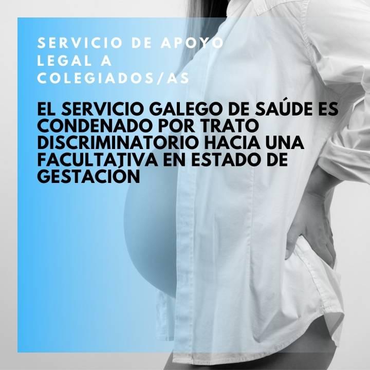 El Servicio Galego de Saúde es condenado por trato discriminatorio hacia una facultativa en estado de gestación,