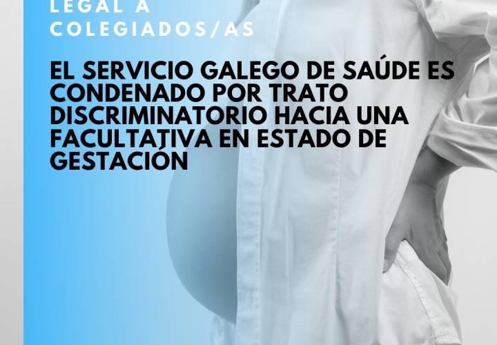 El Servicio Galego de Saúde es condenado por trato discriminatorio hacia una facultativa en estado de gestación