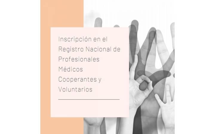 Inscripción en el Registro Nacional de Profesionales Médicos Cooperantes y Voluntarios