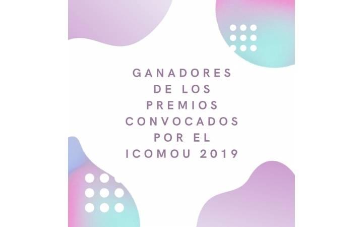 Ganadores de los Premios convocados por el ICOMOu 2019