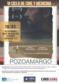 """""""Pozoamargo"""". VI Ciclo de Cine y Medicina"""