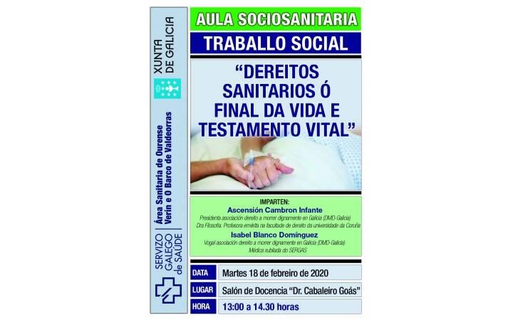 AULA SOCIOSANITARIA SERGAS : DEREITOS SANITARIOS AO FINAL DA VIDA TESTAMENTO VITAL