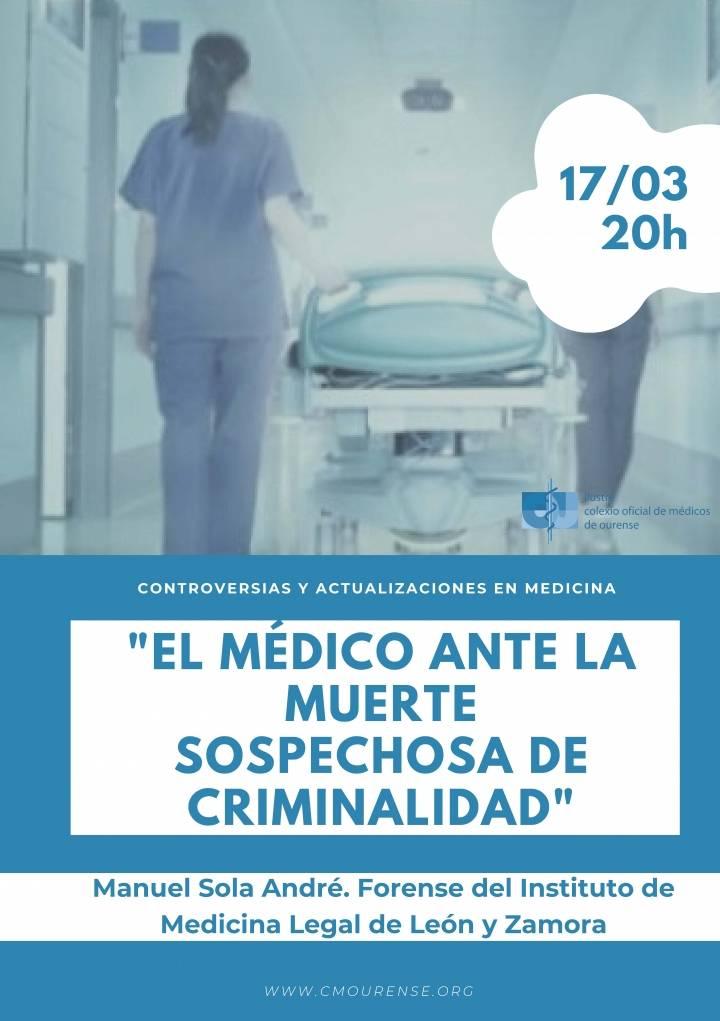 """Controversias y Actualizaciones en Medicina:""""El médico ante la muerte sospechosa de criminalidad"""""""