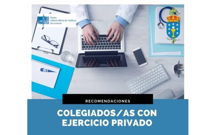 Recomendaciones del ICOMOu y del Consello de Colexios Médicos de Galicia para el ejercicio de la actividad privada de la medicina