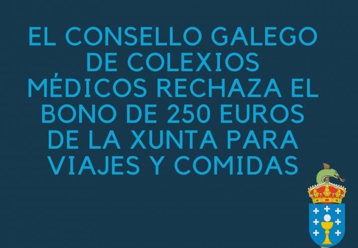 El Consello Galego de Colexios Médicos rechaza el bono de 250 euros de la Xunta para viajes y comidas