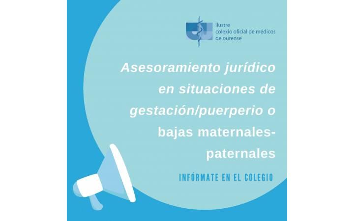 Asesoramiento jurídico en situaciones de gestación/puerperio o bajas maternales-paternales
