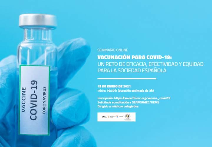 Vacunación para COVID19: Un reto de eficacia, efectividad y equidad para la Sociedad Española