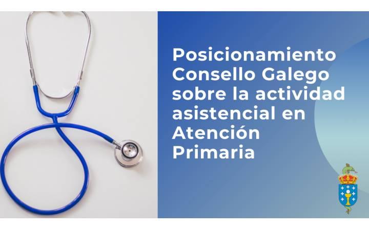 Posicionamiento Consello Galego sobre la actividad asistencial en Atención Primaria