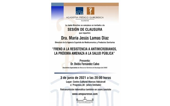 """Sesión Clausura AMQ: """"Freno a la resistencia a antimicrobianos, la próxima amenaza a la salud pública"""""""