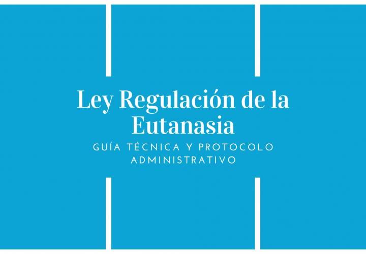 Entrada en vigor Ley Regulación de la Eutanasia